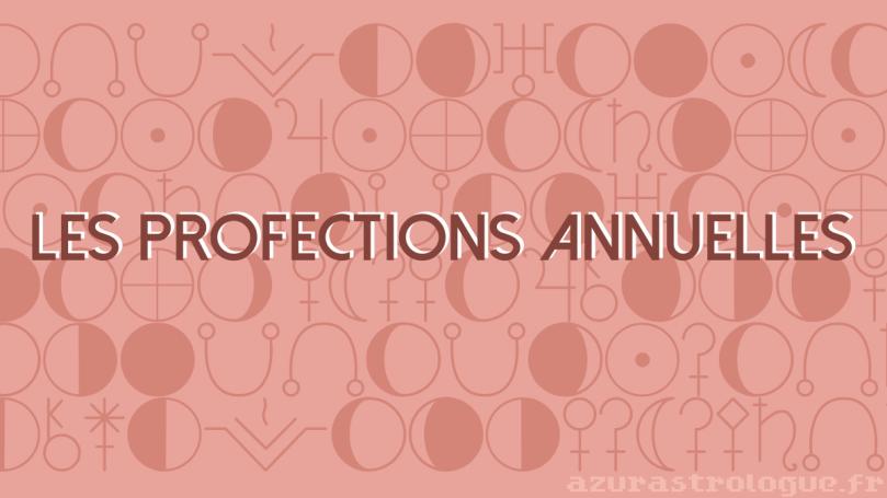 les profections annuelles
