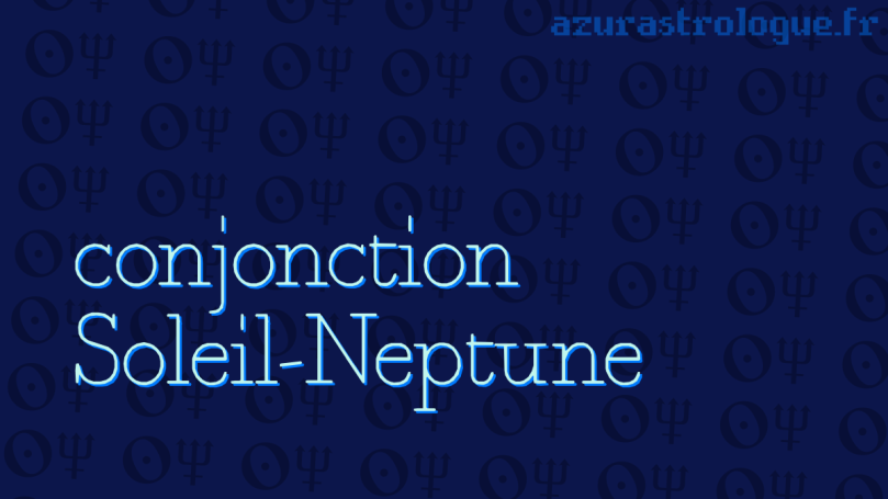 conjonction Soleil Neptune