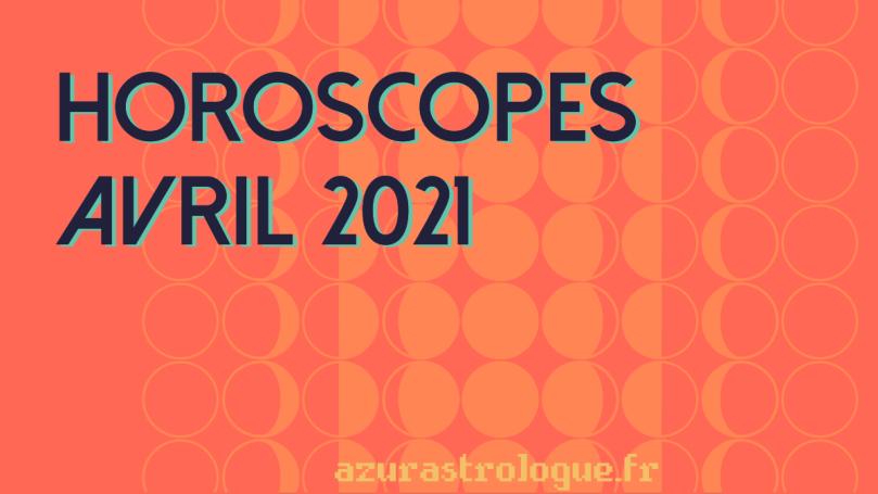 horoscopes avril 2020