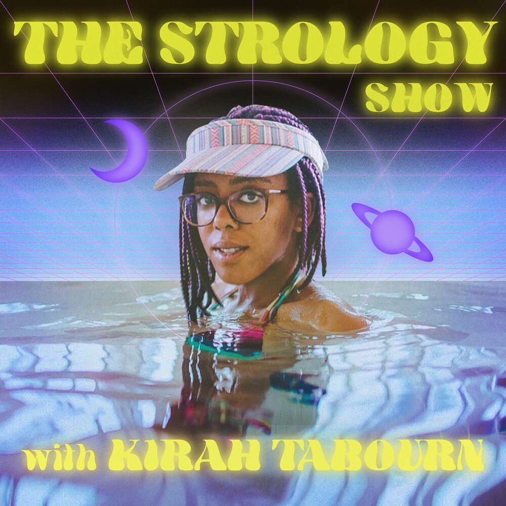 visuel de The Strology Show par Kirah Tabourn