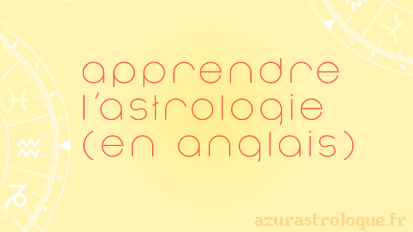 apprendre l'astrologie (en anglais), azurastrologue.fr